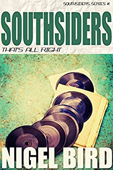 Southsiders:That's All Right di [Bird, Nigel]