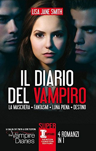 Il diario del vampiro: La maschera-Fantasmi-Luna piena-Destino