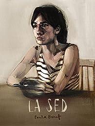 La Sed par Paula Bonet