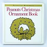 Peanuts Christmas Ornament Book (Peanuts Sidelines)