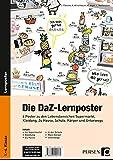 Die DaZ-Lernposter: 6 Poster zu den Lebensbereichen Supermarkt, Kleidung, Zu Hause, Schule, Körper und Unterwegs (1. bis 4. Klasse) (Deutsch als Zweitsprache syst. fördern - GS)