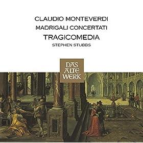 """Monteverdi : Madrigals, Book 8 : XVc Ninfa che scalza il piede - """"Dell'usate mie corde al suon"""""""