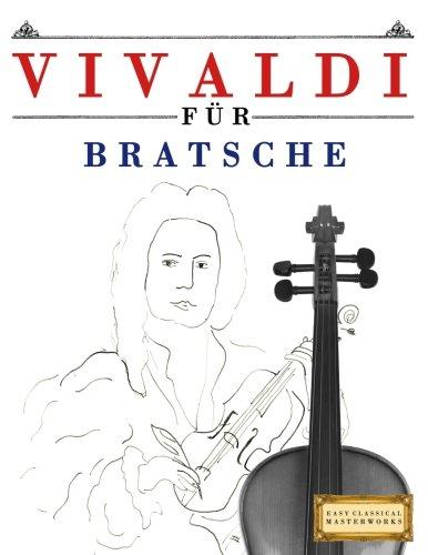 Vivaldi für Bratsche: 10 Leichte Stücke für Bratsche Anfänger Buch