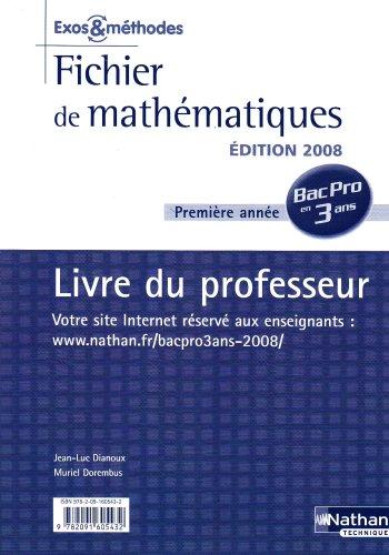 Fichier de mathématiques Bac Pro 3 ans 1re année Tertiaire : Livre du professeur par Jean-Luc Dianoux, Muriel Dorembus