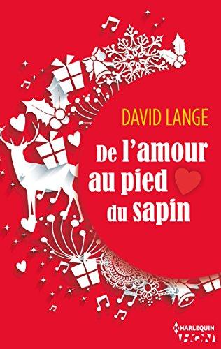 De l'amour au pied du sapin (HQN) par David Lange