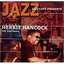 Hot and Heavy,Jazz Cafe Presents