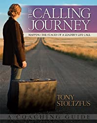 The Calling Journey: Mapping the Stages of a Leader's Life Call - A Coaching Guide (English Edition)