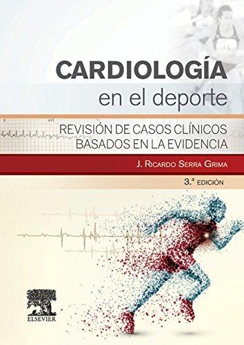 Cardiología en el deporte: Revisión de casos clínicos basados en la evidencia