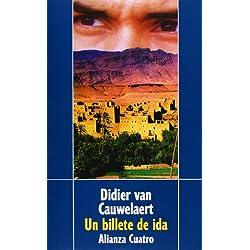 Un billete de ida (Alianza Cuatro) Premio Goncourt 1994
