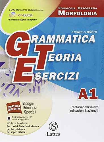 Grammatica teoria esercizi. Vol A1 Comunicazione e scrittura -A2 Sintassi - C Comunicazione e scrittura ( Versione Online)