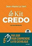 Le Kit Credo - Les sacrements