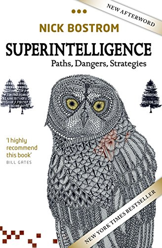 Superintelligence: Paths, Dangers, Strategies por Nick Bostrom