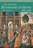 The Art of Renaissance Rome (Perspectives Series) by Loren Partridge (2005-03-10)