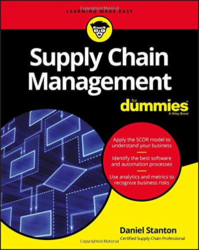 Supply Chain Management For Dummies (For Dummies (Business & Personal - Dummies Management Für
