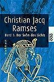 Ramses Band 1: Der Sohn des Lichts - (Großdruck) (rororo Grossdruck) - Christian Jacq