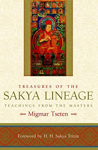 Treasures of the Sakya Lineage: Teachings from the Masters (Paths of Liberation Series) by Migmar Tseten (2008-04-22) par Migmar Tseten