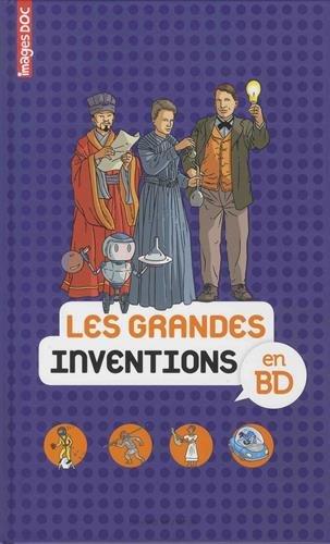 Les grandes inventions en BD: Images Doc par SOPHIE CRÉPON
