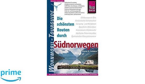 Reise Know How Wohnmobil Tourguide Sudnorwegen Die Schonsten Routen