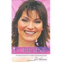 Lorraine: The True Story of Lorraine Kelly, TV's Best Loved Presenter