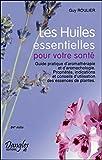 Telecharger Livres Les Huiles essentielles pour votre sante (PDF,EPUB,MOBI) gratuits en Francaise