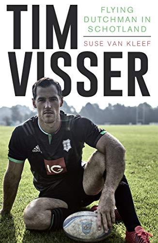 Tim Visser: Flying Dutchman in Schotland (Dutch Edition) por Suse van Kleef