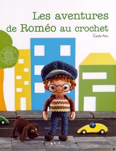 Les aventures de Roméo au crochet