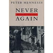 Never Again: Britain, 1945-1951