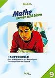 Pauker. Die Lernhilfen / Mathe - Lernen und Lösen, Hauptschule Klasse 9, Übungsaufgaben