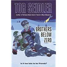 Brothers Below Zero (Laura Geringer Books)