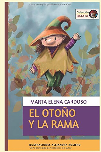 El otoño y la Rama: (Cuentos Colección Batata)