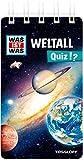 WAS IST WAS Quiz Weltall: Über 100 Fragen und Antworten! Mit Spielanleitung und Punktewertung (WAS...