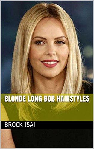 Blonde Long Bob Hairstyles English Edition Ebook Brock Isai