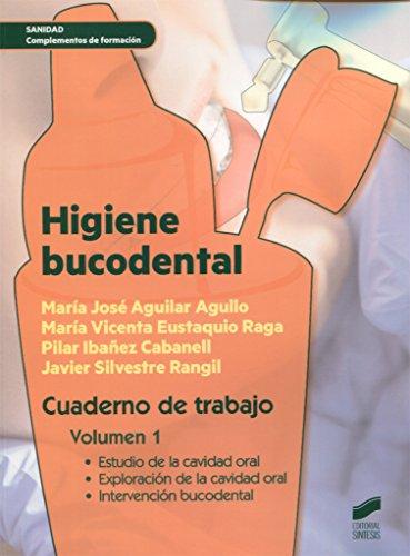 Higiene bucodental. Cuaderno de trabajo. Vol. 1 (Sanidad)