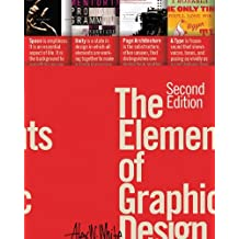 Elements of Graphic Design by Alex White (15-Mar-2011) Paperback