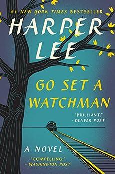 Go Set a Watchman: A Novel di [Lee, Harper]