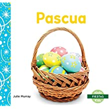 Pascua (Easter) (Fiestas/ Holidays)