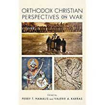 Orthodox Christian Perspectives on War (English Edition)