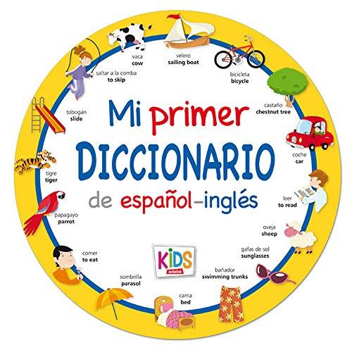 Mi primer diccionario KIDS de español-inglés por obra colectiva) Edebé