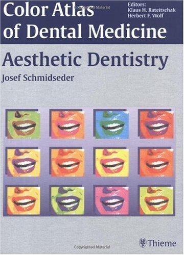Aesthetic Dentistry (Color Atlas of Dental Medicine) by J. Schmidseder (2000-07-12)