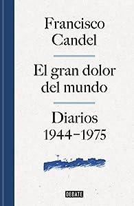 El gran dolor del mundo par Francisco Candel