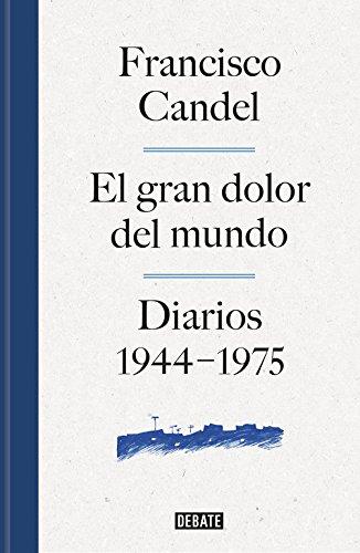 Descargar Libro El gran dolor del mundo (DEBATE) de Francisco Candel