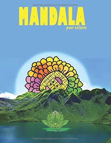Mandala pour enfants: livre de coloriage pour enfant,45 pages par Loïc Courage