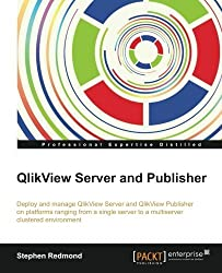 QlikView Server and Publisher by Stephen Redmond (2014-01-20)