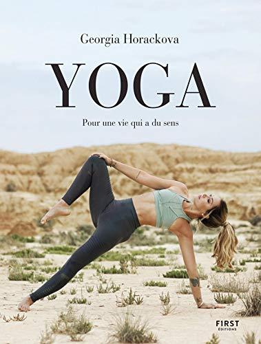 Yoga, pour une vie qui a du sens par Georgia HORACKOVA