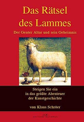 Das Rätsel des Lammes: Der Genter Altar und sein Geheimnis -