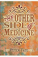 The Other Side of Medicine Paperback
