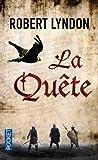 Telecharger Livres La Quete (PDF,EPUB,MOBI) gratuits en Francaise
