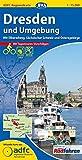 ADFC-Regionalkarte Dresden und Umgebung mit Tagestouren-Vorschlägen, 1:75.000, reiß- und wetterfest, GPS-Tracks Download: Mit Elberadweg, Sächsischer ... Osterzgebirge (ADFC-Regionalkarte 1:75000)