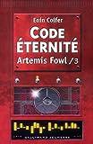Artemis Fowl, tome 3 : Code éternité