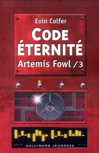 Artemis Fowl French: Artemis Fowl 3/Code Eternite